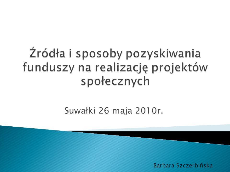 Suwałki 26 maja 2010r. Barbara Szczerbińska