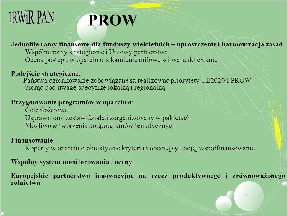 PROW Jednolite ramy finansowe dla funduszy wieloletnich – uproszczenie i harmonizacja zasad Wspólne ramy strategiczne i Umowy partnerstwa Ocena postęp