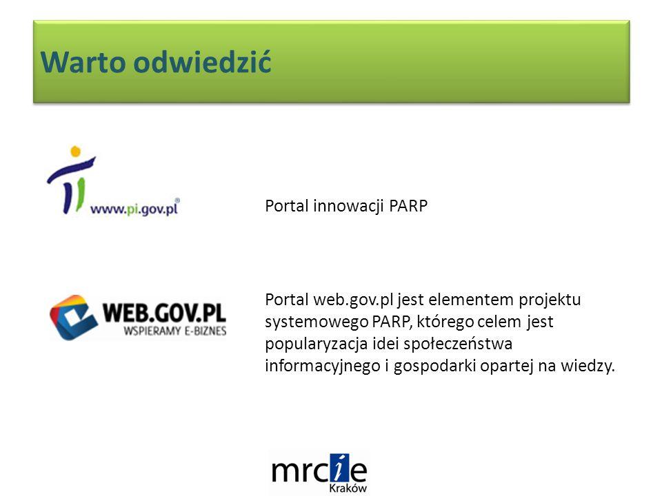 Warto odwiedzić Portal web.gov.pl jest elementem projektu systemowego PARP, którego celem jest popularyzacja idei społeczeństwa informacyjnego i gospodarki opartej na wiedzy.
