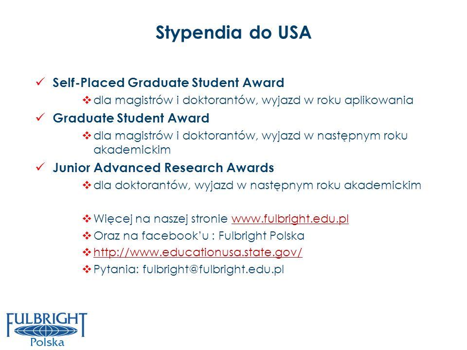Stypendia do USA Self-Placed Graduate Student Award dla magistrów i doktorantów, wyjazd w roku aplikowania Graduate Student Award dla magistrów i dokt