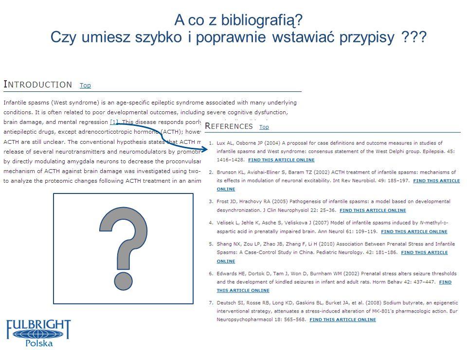 A co z bibliografią? Czy umiesz szybko i poprawnie wstawiać przypisy ???