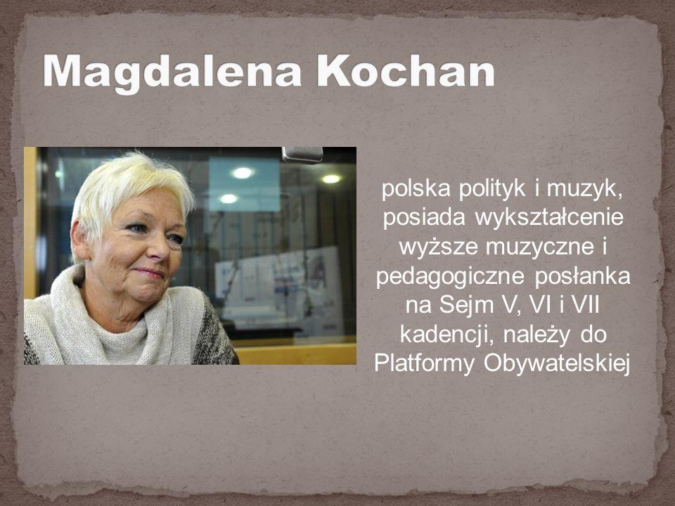 polska polityk i muzyk, posiada wykształcenie wyższe muzyczne i pedagogiczne posłanka na Sejm V, VI i VII kadencji, należy do Platformy Obywatelskiej