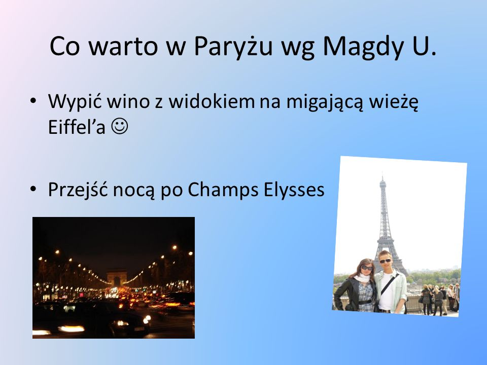 Co warto w Paryżu wg Magdy U.