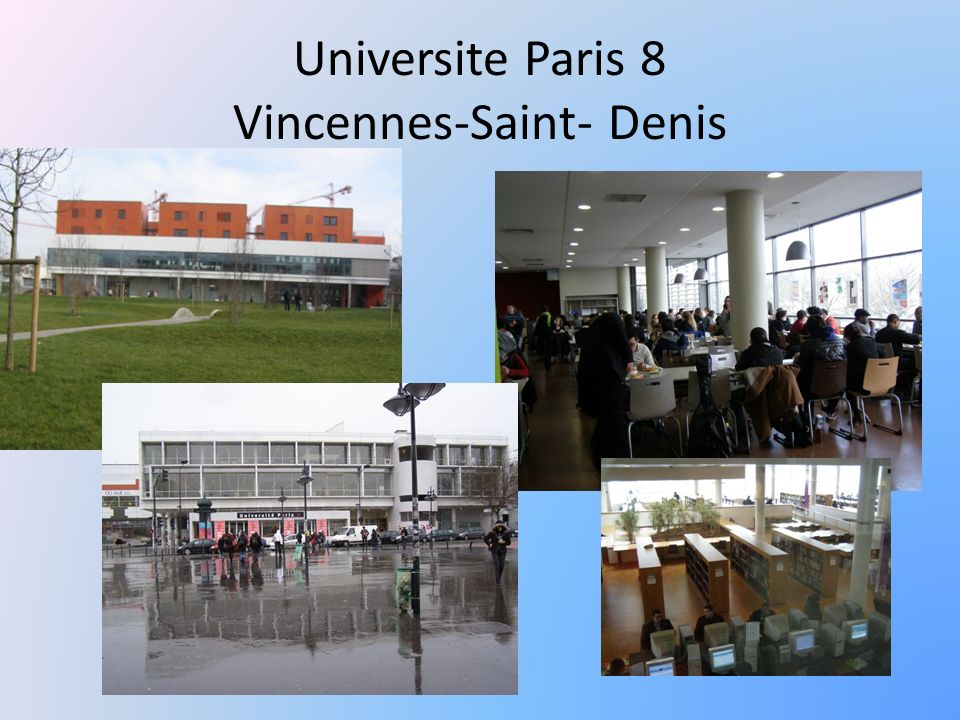 Universite Paris 8 Vincennes-Saint- Denis