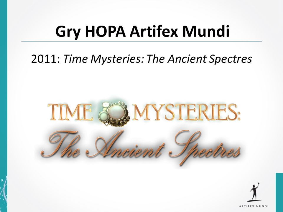 Gry HOPA Artifex Mundi 2011: Time Mysteries: The Ancient Spectres