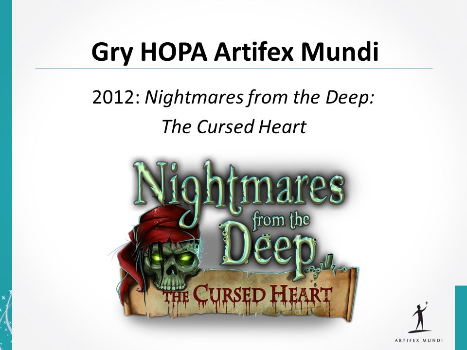 Gry HOPA Artifex Mundi 2012: Nightmares from the Deep: The Cursed Heart