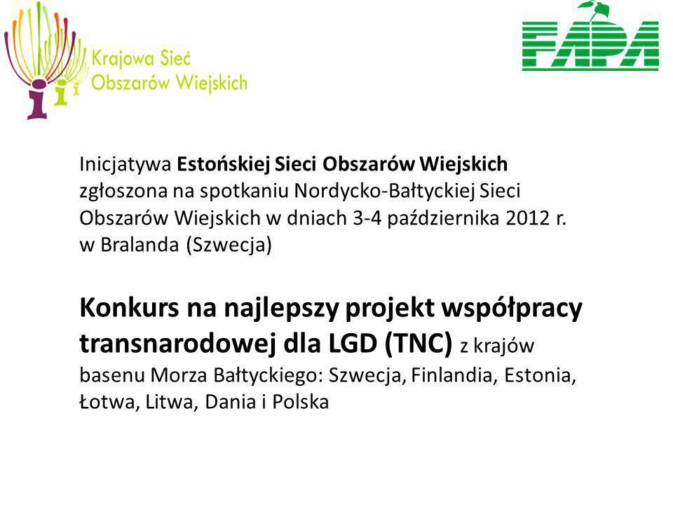 Inicjatywa Estońskiej Sieci Obszarów Wiejskich zgłoszona na spotkaniu Nordycko-Bałtyckiej Sieci Obszarów Wiejskich w dniach 3-4 października 2012 r.
