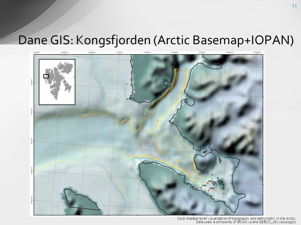 Dane GIS: Kongsfjorden (Arctic Basemap+IOPAN) 11 Color shaded-relief visualization of topography and bathymetry in the Arctic. Data used: a composite