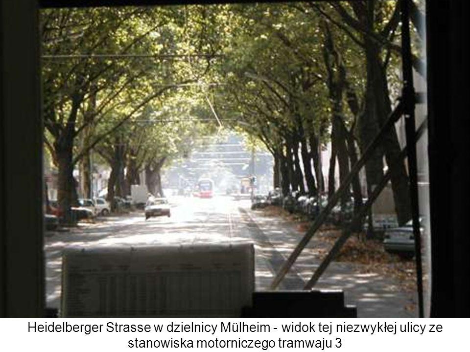 Heidelberger Strasse w dzielnicy Mülheim - widok tej niezwykłej ulicy ze stanowiska motorniczego tramwaju 3