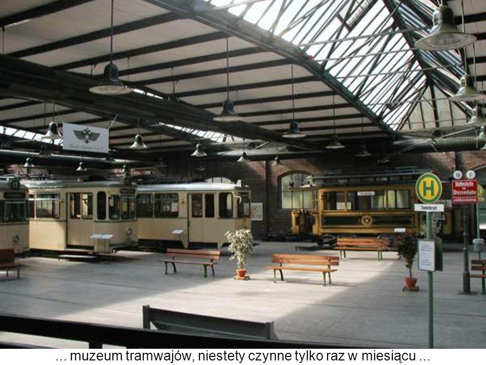 ... muzeum tramwajów, niestety czynne tylko raz w miesiącu...