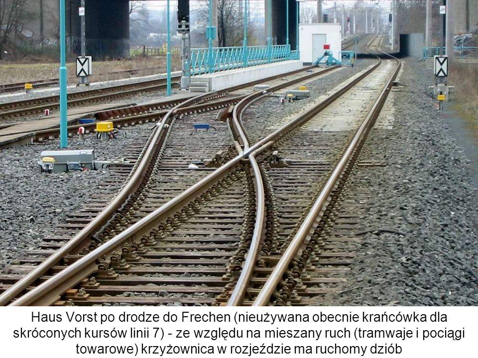 Haus Vorst po drodze do Frechen (nieużywana obecnie krańcówka dla skróconych kursów linii 7) - ze względu na mieszany ruch (tramwaje i pociągi towarow