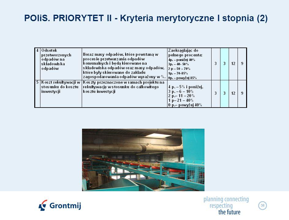 36 POIiS. PRIORYTET II - Kryteria merytoryczne I stopnia (2)