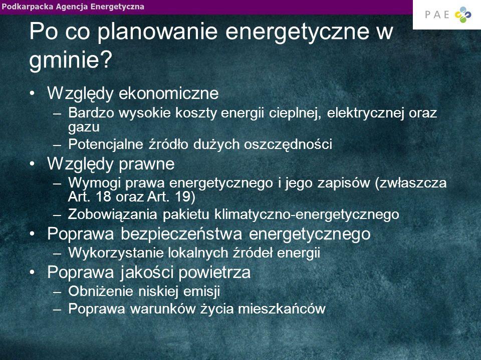 Po co planowanie energetyczne w gminie? Względy ekonomiczne –Bardzo wysokie koszty energii cieplnej, elektrycznej oraz gazu –Potencjalne źródło dużych