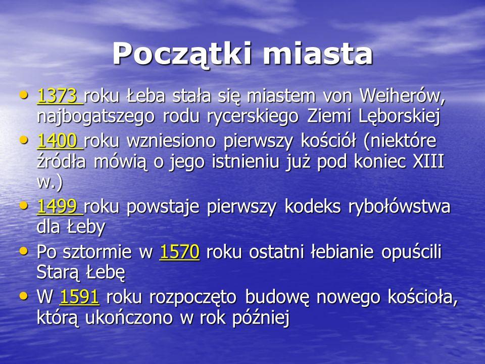 Początki miasta Pierwsza udokumentowana wzmianka o osadzie rybackiej Stara Łeba pochodzi z 1282 roku. Pierwsza udokumentowana wzmianka o osadzie rybac