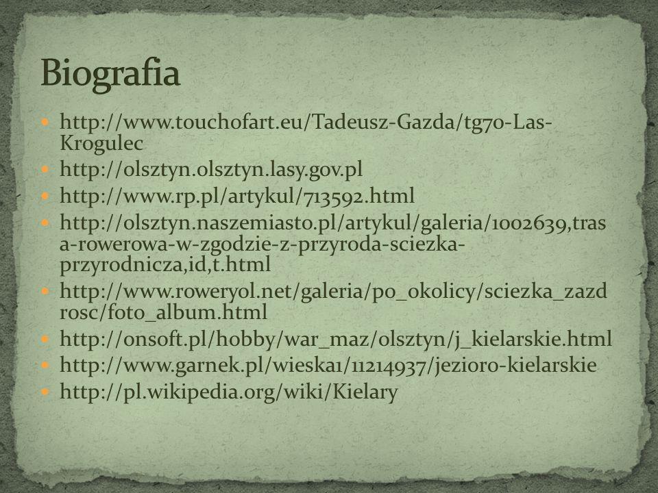 http://www.touchofart.eu/Tadeusz-Gazda/tg70-Las- Krogulec http://olsztyn.olsztyn.lasy.gov.pl http://www.rp.pl/artykul/713592.html http://olsztyn.nasze