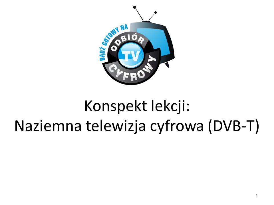 Konspekt lekcji: Naziemna telewizja cyfrowa (DVB-T) 1