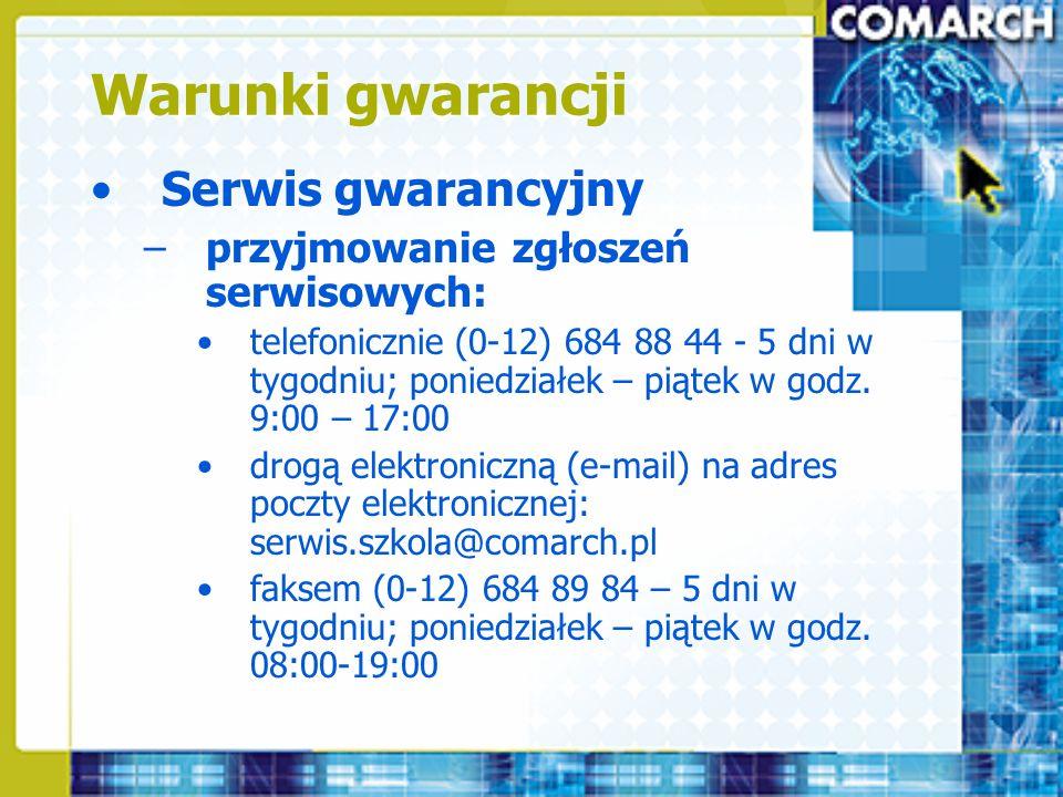 Warunki gwarancji Serwis gwarancyjny –przyjmowanie zgłoszeń serwisowych: telefonicznie (0-12) 684 88 44 - 5 dni w tygodniu; poniedziałek – piątek w go
