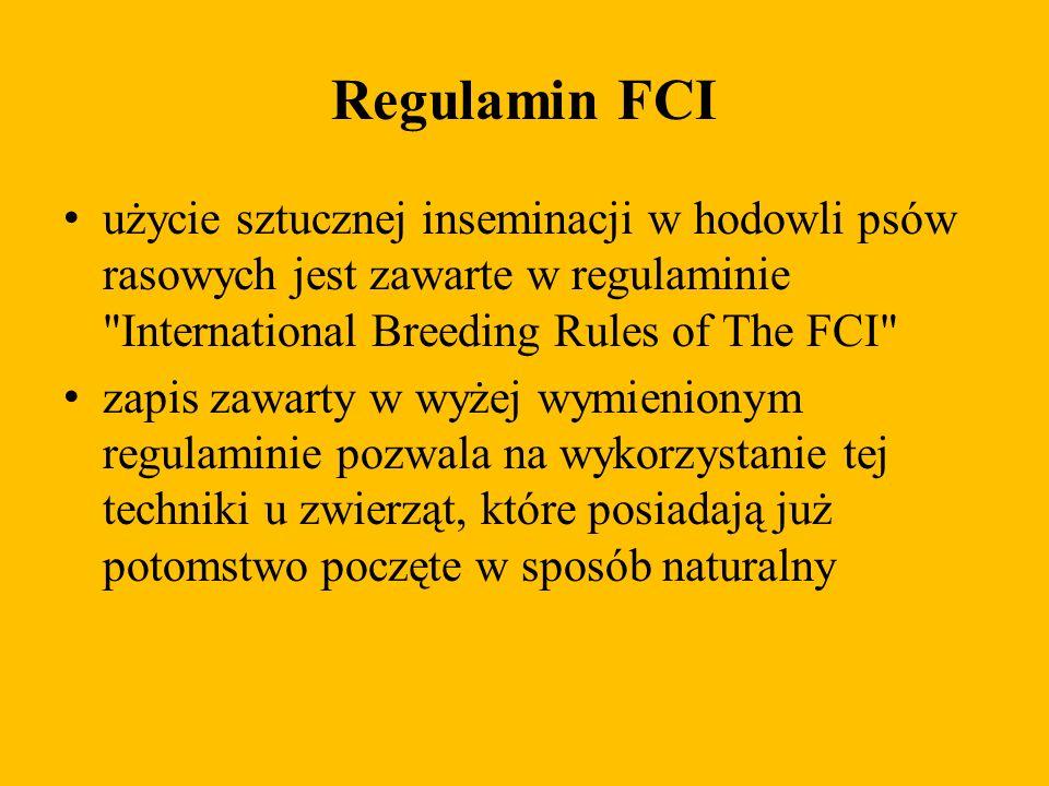 Regulamin FCI użycie sztucznej inseminacji w hodowli psów rasowych jest zawarte w regulaminie