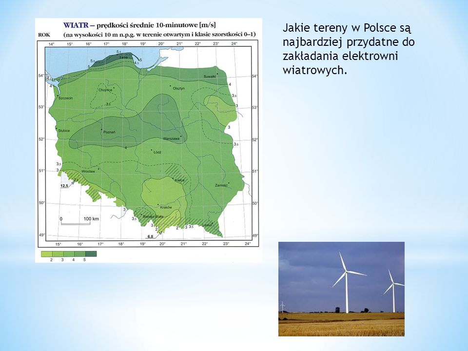 Jakie tereny w Polsce są najbardziej przydatne do zakładania elektrowni wiatrowych.