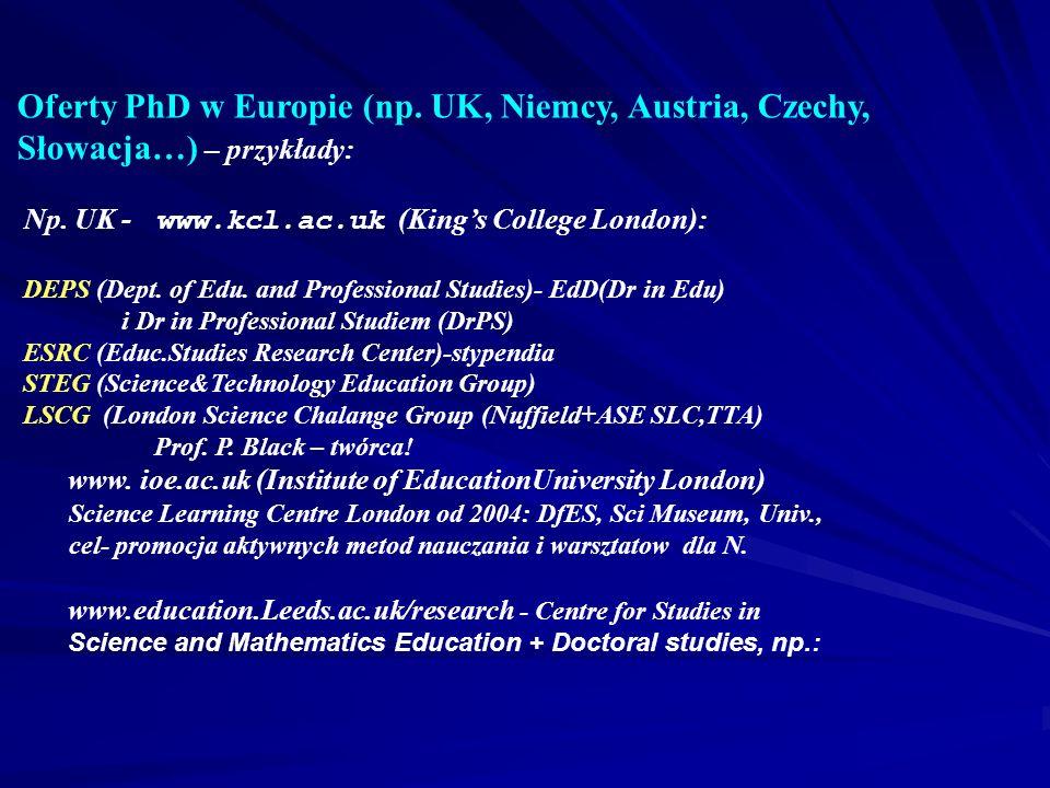 Oferty PhD w Europie (np.UK, Niemcy, Austria, Czechy, Słowacja…) – przykłady: Np.
