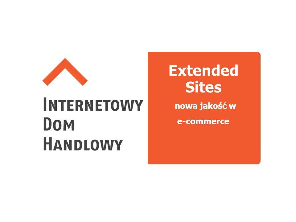 Extended Sites nowa jakość w e-commerce