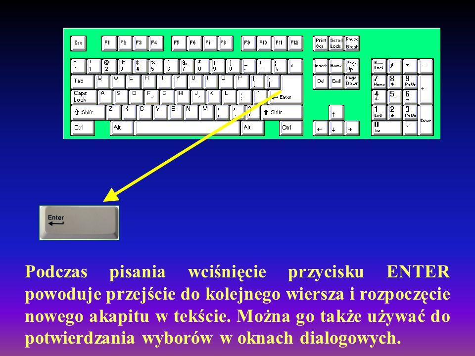 To główny obszar klawiatury, służący do wpisywania tekstów. Ta największa grupa klawiszy zawiera wszystkie klawisze znane Ci z maszyny do pisania. Są