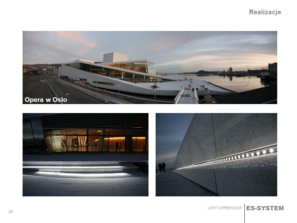 ES-SYSTEM LIGHT IMPRESSIONS 28 Realizacje Opera w Oslo