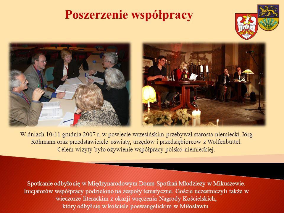Poszerzenie współpracy W dniach 10-11 grudnia 2007 r. w powiecie wrzesińskim przebywał starosta niemiecki Jörg Röhmann oraz przedstawiciele oświaty, u