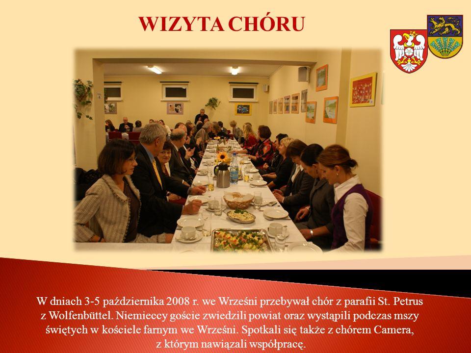 WIZYTA CHÓRU W dniach 3-5 października 2008 r. we Wrześni przebywał chór z parafii St. Petrus z Wolfenbüttel. Niemieccy goście zwiedzili powiat oraz w