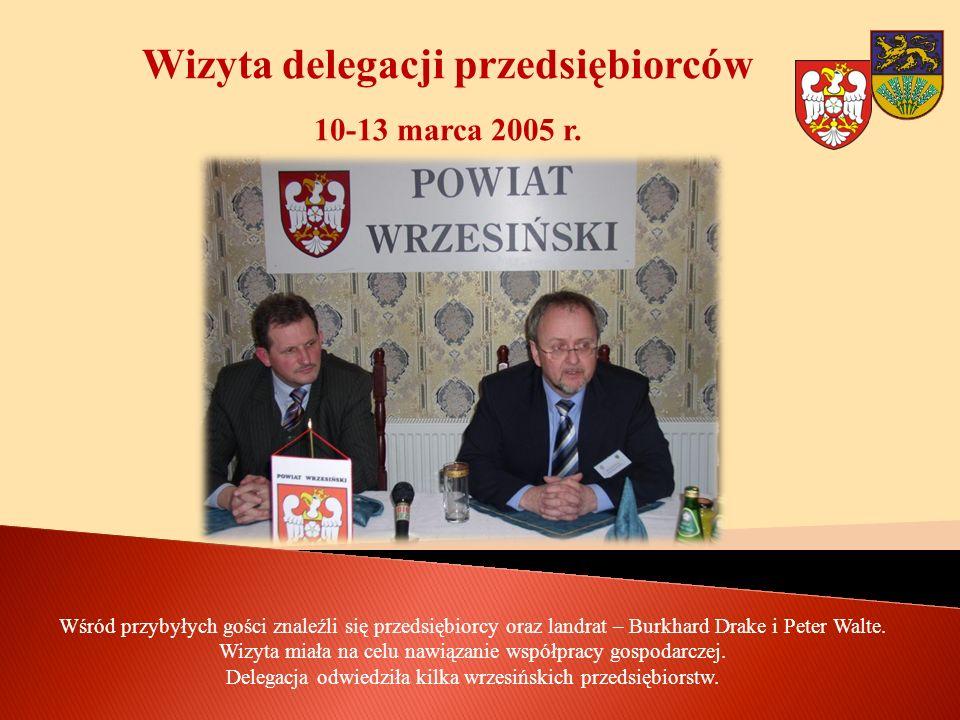 Wizyta delegacji przedsiębiorców 10-13 marca 2005 r.