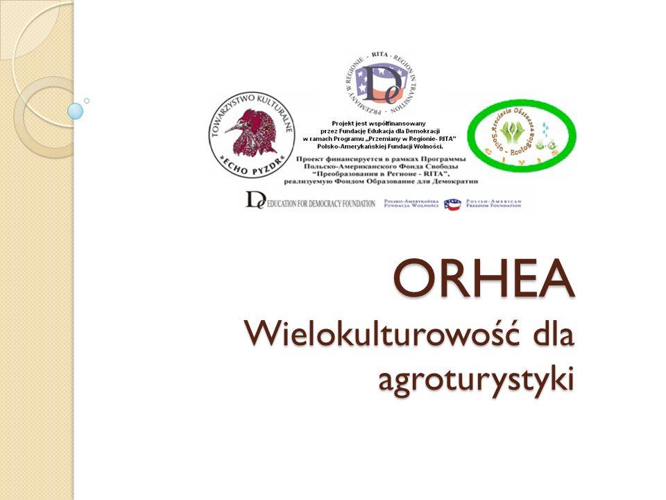 ORHEA Wielokulturowość dla agroturystyki