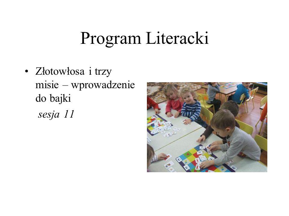Program Literacki O chatce i jej mieszkańcach – modelowanie wizualno – przestrzenne bajki sesja 19