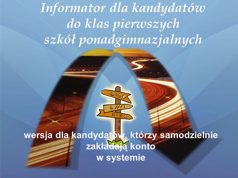 Informator dla kandydatów do klas pierwszych szkół ponadgimnazjalnych