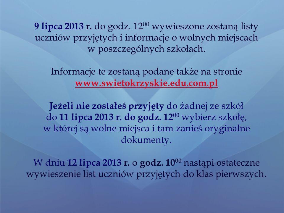 Do dnia 30 sierpnia 2013 r.