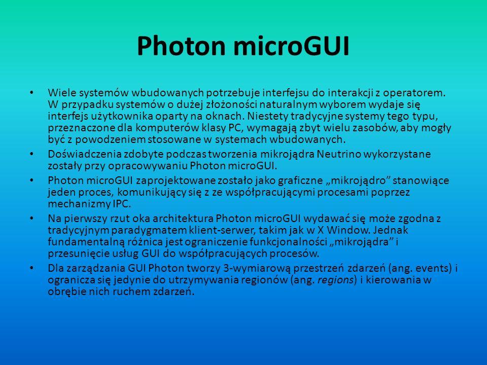 Photon microGUI Wiele systemów wbudowanych potrzebuje interfejsu do interakcji z operatorem. W przypadku systemów o dużej złożoności naturalnym wybore