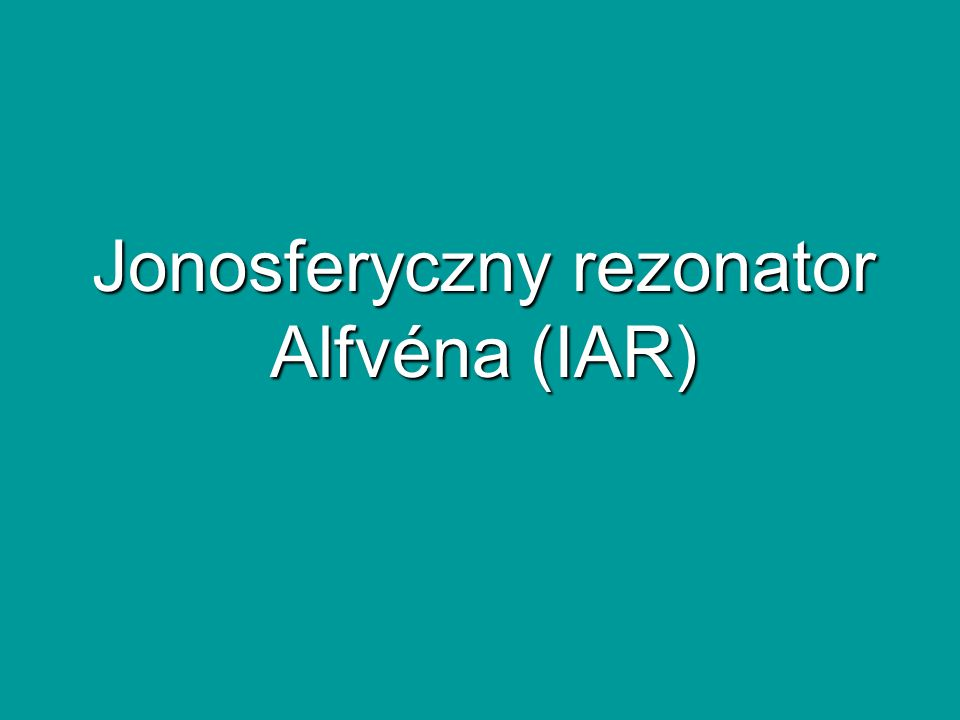 Jonosferyczny rezonator Alfvéna (IAR)