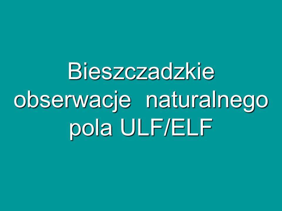 Bieszczadzkie obserwacje naturalnego pola ULF/ELF