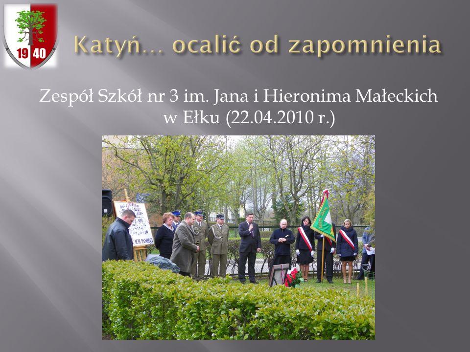Zespół Szkół nr 3 im. Jana i Hieronima Małeckich w Ełku (22.04.2010 r.)