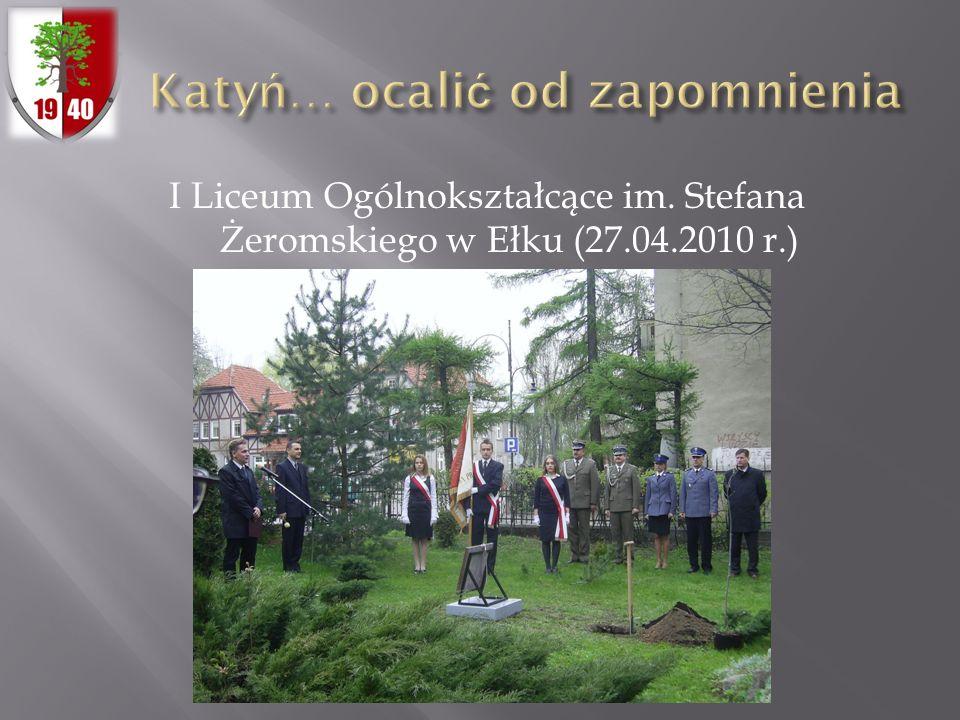 I Liceum Ogólnokształcące im. Stefana Żeromskiego w Ełku (27.04.2010 r.)