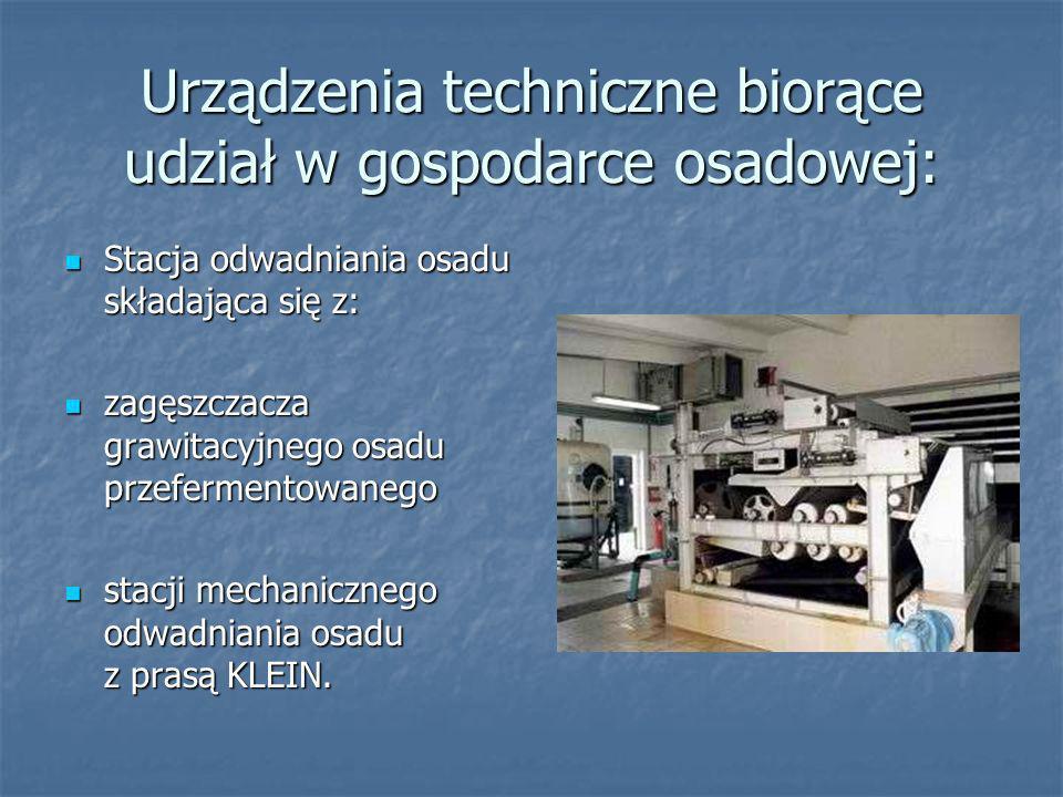Urządzenia techniczne biorące udział w gospodarce osadowej: Wydzielone komory fermentacyjne otwarte - dwa zbiorniki otwarte o pojemności 2x6000 m 3.