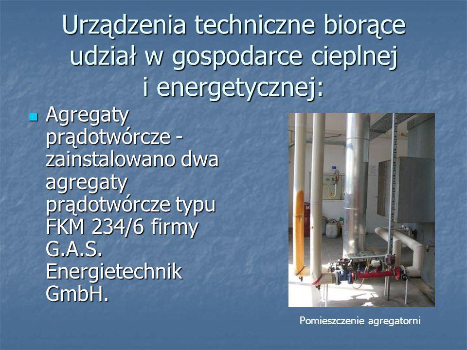 Urządzenia techniczne biorące udział w gospodarce cieplnej i energetycznej: Zbiornik gazu - zbiornik suchy z podwójną powłoką typu B9 120 firmy SATTLER o pojemności użytkowej 780 m 3 i max.