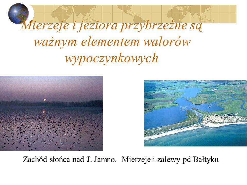 Mierzeje i jeziora przybrzeżne są ważnym elementem walorów wypoczynkowych Zachód słońca nad J. Jamno. Mierzeje i zalewy pd Bałtyku