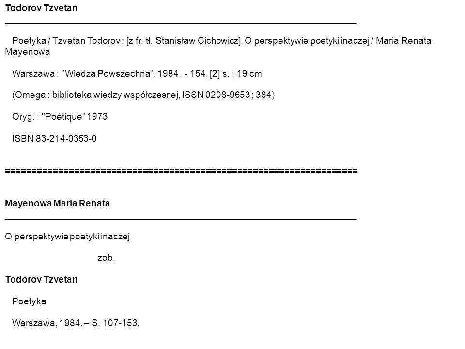 Todorov Tzvetan ______________________________________________________________________ Poetyka / Tzvetan Todorov ; [z fr.