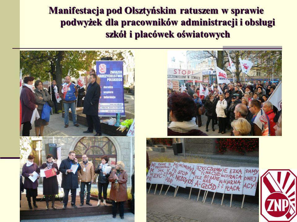 Manifestacja pod Olsztyńskim ratuszem w sprawie podwyżek dla pracowników administracji i obsługi szkół i placówek oświatowych