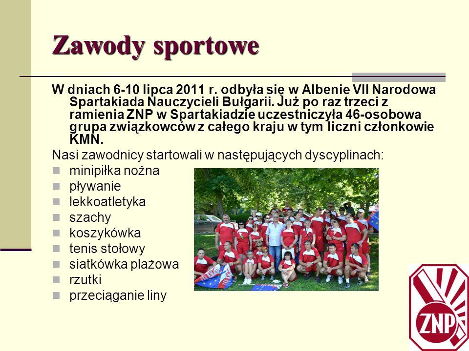 Zawody sportowe W dniach 6-10 lipca 2011 r. odbyła się w Albenie VII Narodowa Spartakiada Nauczycieli Bułgarii. Już po raz trzeci z ramienia ZNP w Spa