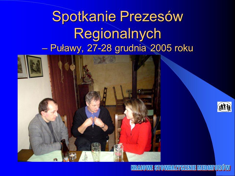 Spotkanie Prezesów Regionalnych – Puławy, 27-28 grudnia 2005 roku