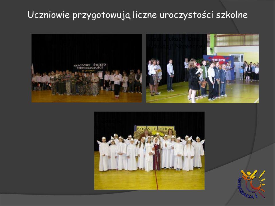 Uczniowie przygotowują liczne uroczystości szkolne Apel z okazji Święta Niepodległości Apel z okazji Dnia Edukacji Narodowej Jasełka
