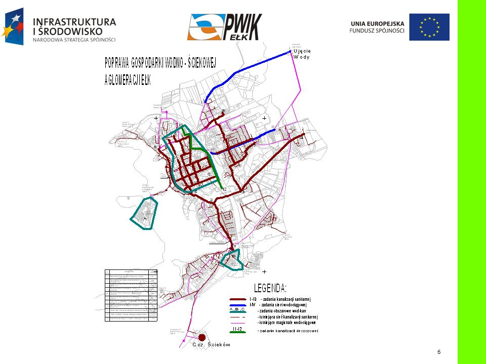 G ŁÓWNY KOLEKTOR SANITARNY Przebudowa głównego kolektora sanitarnego miasta Ełk W ramach kontraktu zostanie przebudowany główny kolektor sanitarny o długości 4,6 km.