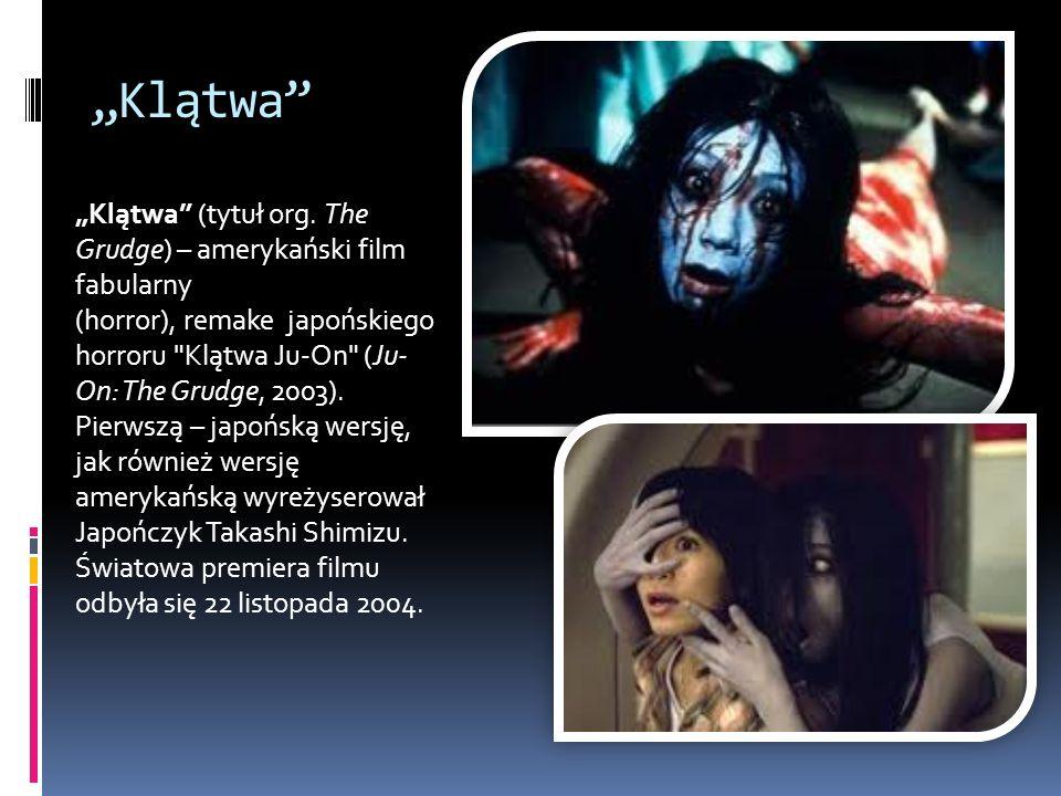 Klątwa Klątwa (tytuł org. The Grudge) – amerykański film fabularny (horror), remake japońskiego horroru