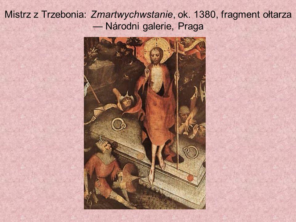 Mistrz z Trzebonia: Zmartwychwstanie, ok. 1380, fragment ołtarza Národni galerie, Praga